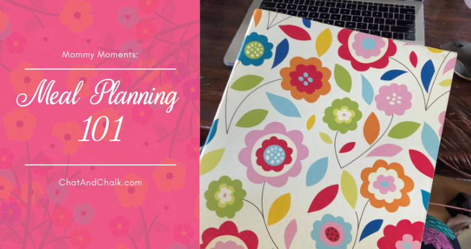 Mary Jo Mommy Moments: Meal Planning 101